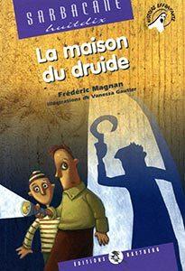 La-maison-du-druide-frederic-magnan