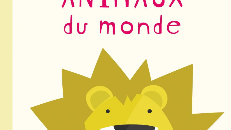 couverture du livre Mes animaux du monde